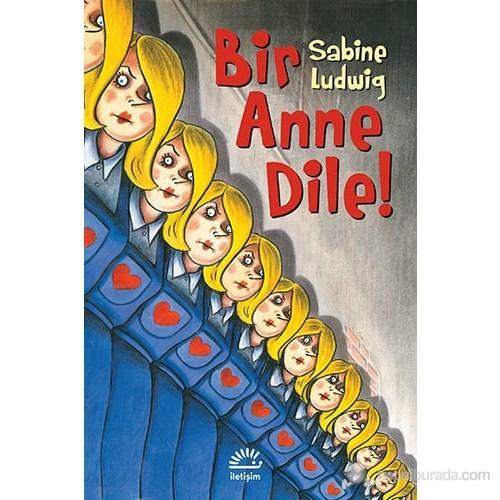 Bir Anne Dile!