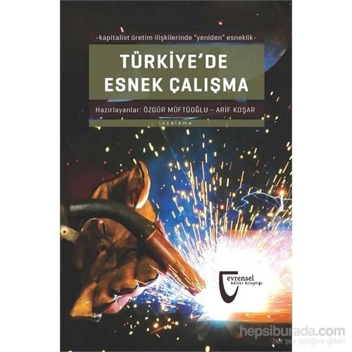 Türkiye'De Esnek Çalışma-Arif Koşar