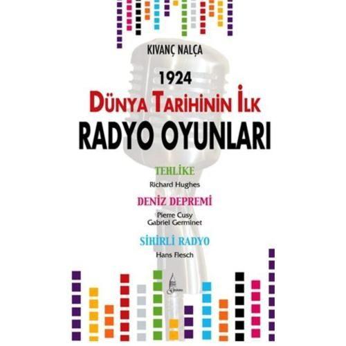 Dünya Tarihinde İlk Radyo Oyunları 1924