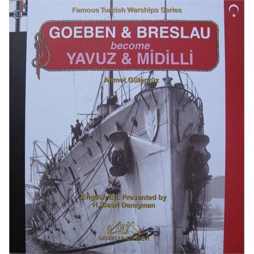Goeben & Breslau Become Yavuz & Midilli