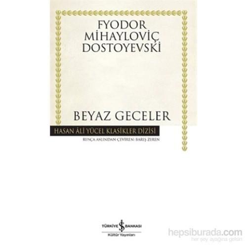 Beyaz Geceler - Fyodor Mihayloviç Dostoyevski