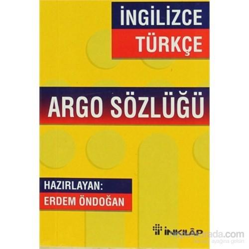 İngilizce - Türkçe Argo Sözlüğü - Erdem Öndoğan