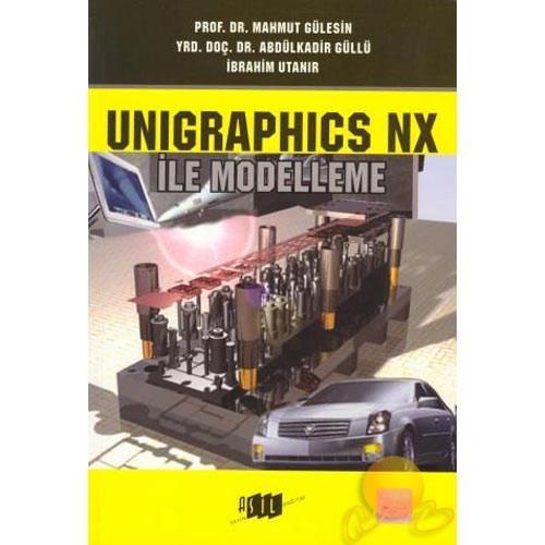 Unigraphics NX ile Modelleme - Abdulkadir Güllü