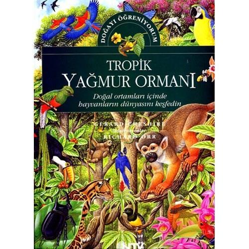 Doğayı Öğreniyorum - Tropik Yağmur Ormanı