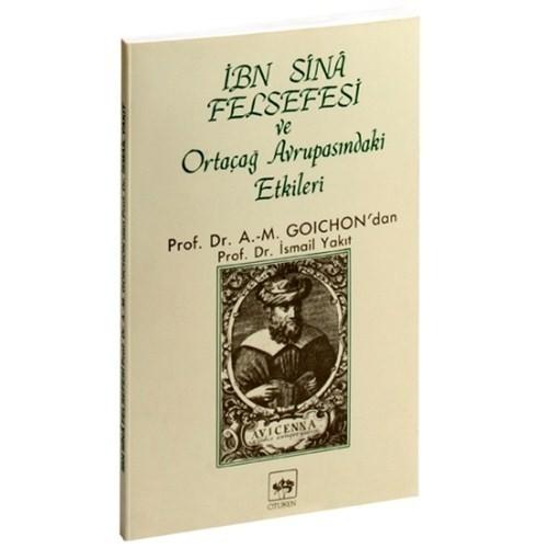İbn-İ Sina Felsefesi Ve Ortaçağ Avrupasındaki Etkileri