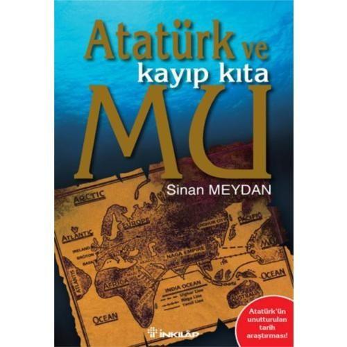 Atatürk Ve Kayıp Kıta Mu 1 - Sinan Meydan