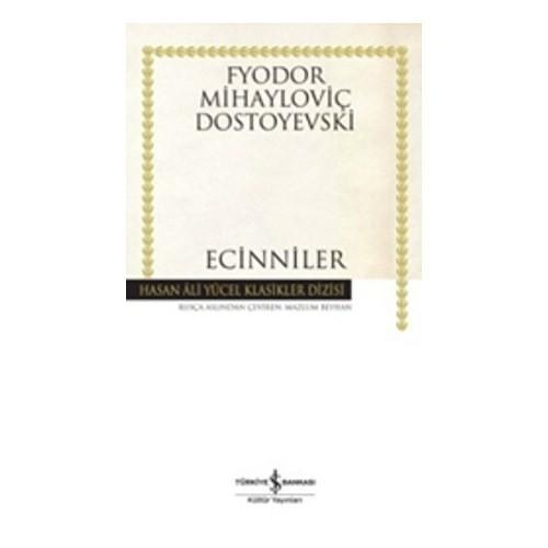 Ecinniler - Fyodor Mihayloviç Dostoyevski