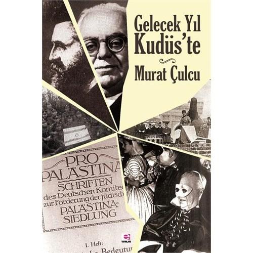 Gelecek Yıl Kudüs'Te-Murat Çulcu