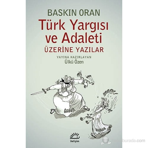 Türk Yargısı ve Adaleti Üzerine Yazılar