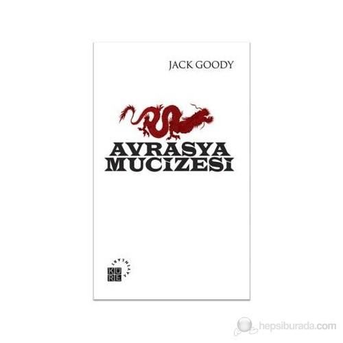 Avrasya Mucizesi-Jack Goody