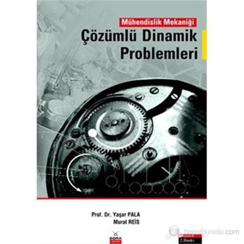 Mühendislik Mekaniği Çözümlü Dinamik Problemleri