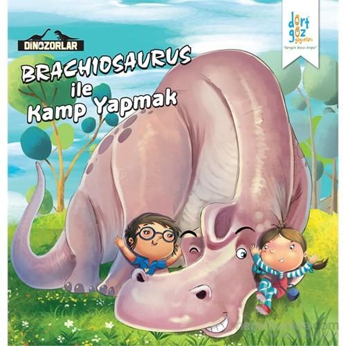 """Dinozorlar Brachıosaurus İle """"Kamp Yapmak""""-Kanika Beriwal"""