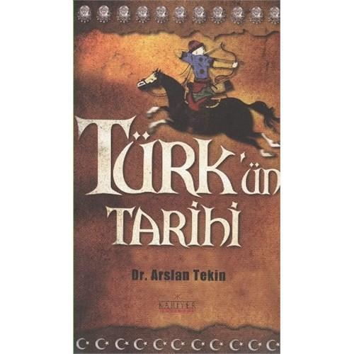 Türk'Ün Tarihi-Arslan Tekin