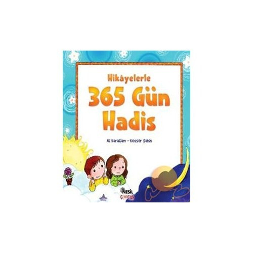 Hikayelerle 365 Gün Hadis - Ali Karaçam