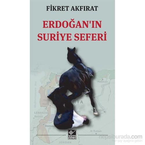 Erdoğan'In Suriye Seferi
