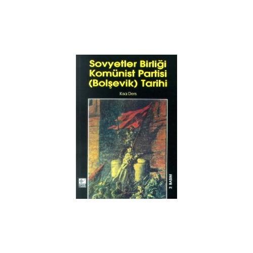 Sovyetler Birliği Komünist Partisi (Bolşevik) Tarihi