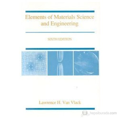 Elements of Materials Science and Engineering 6th Edition