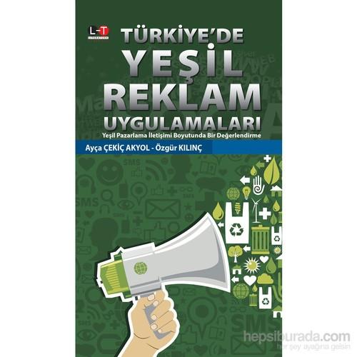 Türkiye'de Yeşil Reklam Uygulamaları - Özgür Kılınç