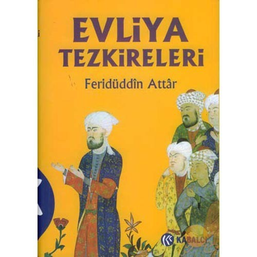 Evliya Tezkireleri - Feridüddin-i Attar