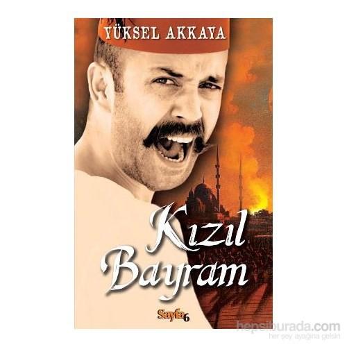 Kızıl Bayram-Yüksel Akkaya