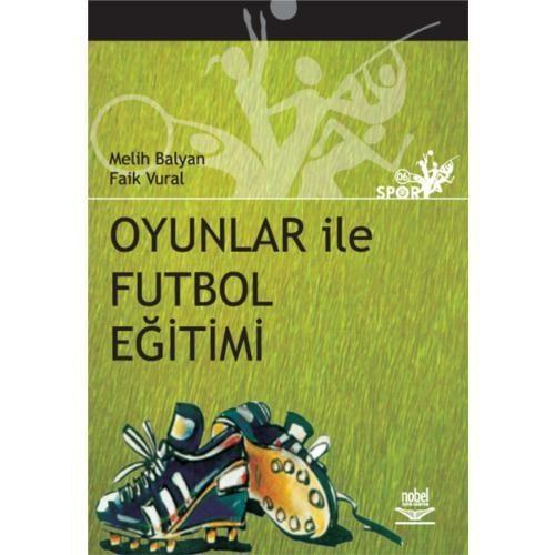 Oyunlar İle Futbol Eğitimi