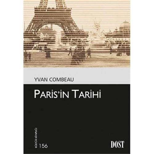 Kültür Kitaplığı 156 Parisin Tarihi-Yvan Combeau