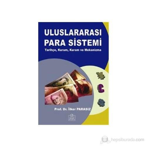 Uluslararası Para Sistemi-İlker Parasız