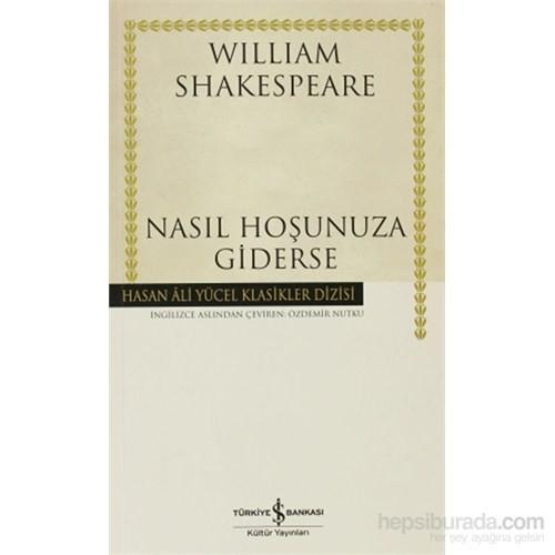 Nasıl Hoşunuza Giderse-William Shakespeare