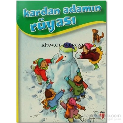 Kardan Adamın Rüyası-Ahmet Mercan
