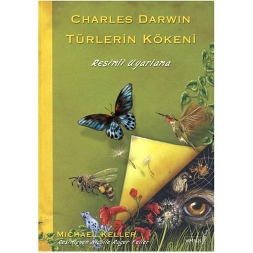 Charles Darwın Türlerin Kökeni- Resimli Uyarlama