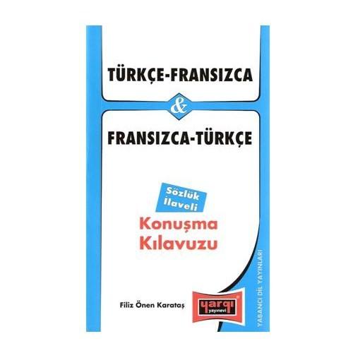 Yargı Türkçe-Fransızca & Fransızca-Türkçe Konuşma Kılavuzu
