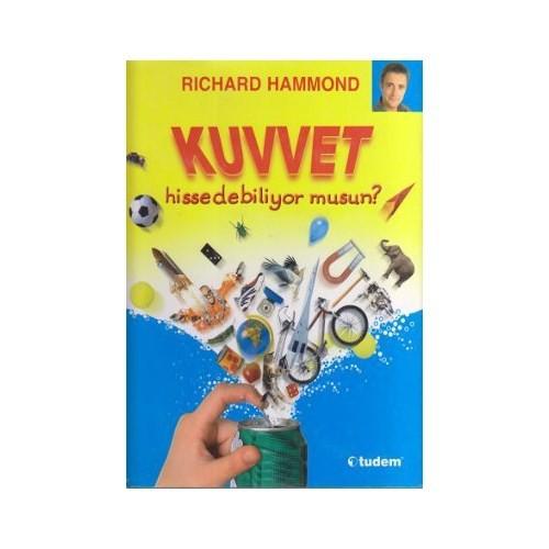 Kuvvet Hissedebiliyor Musun? (Ciltli) - (Fizik, biyoloji, genetik ve matematiği sevdiren kitaplar...)