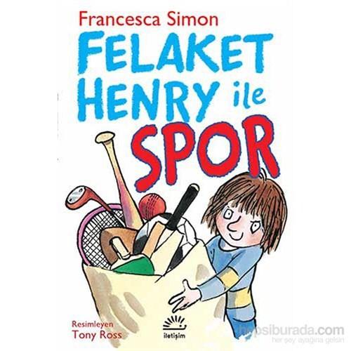 Felaket Henry İle Spor-Francesca Simon
