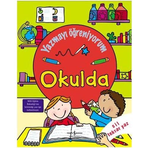 Yazmayı Öğreniyorum – Okulda