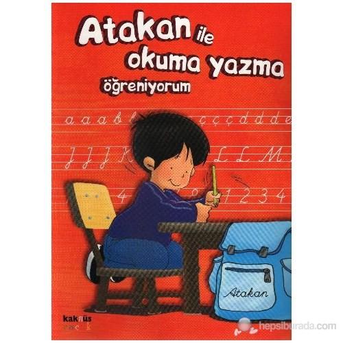 Atakan ile Okuma Yazma Öğreniyorum