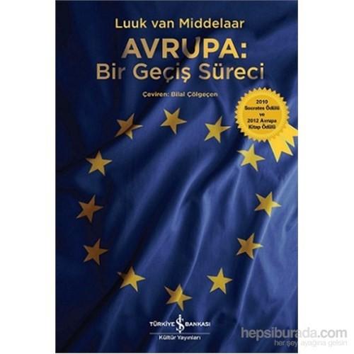 Avrupa: Bir Geçiş Süreci-Luuk Van Middelaar
