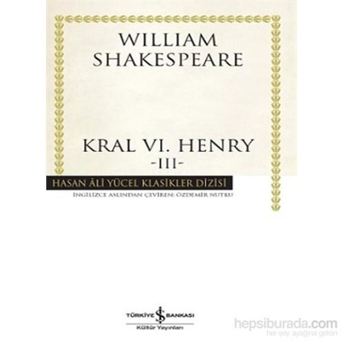 Kral Vı. Henry –Iıı- Ciltli-William Shakespeare