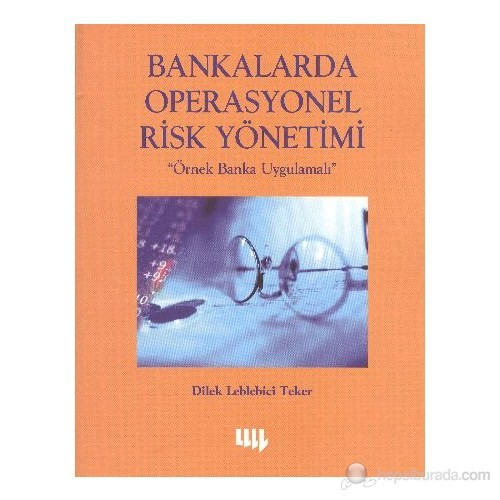 Bankalarda Operasyonel Risk Yöntemi