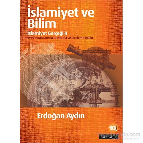 İslamiyet Ve Bilim: İslamiyet Gerçeği Iı-Erdoğan Aydın