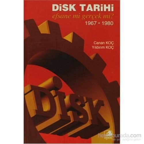 Disk Tarihi-Yıldırım Koç