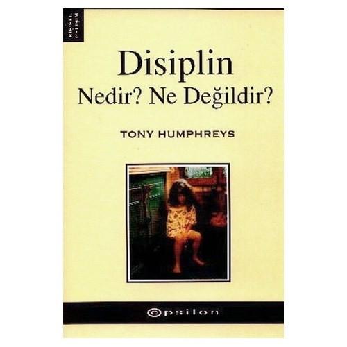 Disiplin Nedir? Ne Değildir?