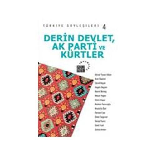 Türkiye Söyleşileri 4 Derin Devlet Ak Parti Ve Kürtler-Kolektif