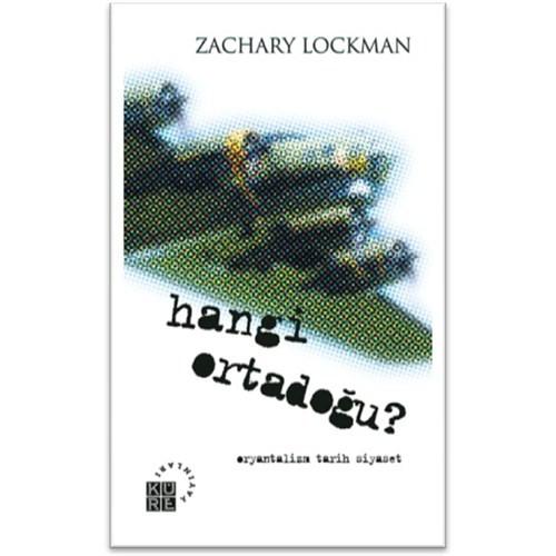 Hangi Ortadoğu?-Zachary Lockman