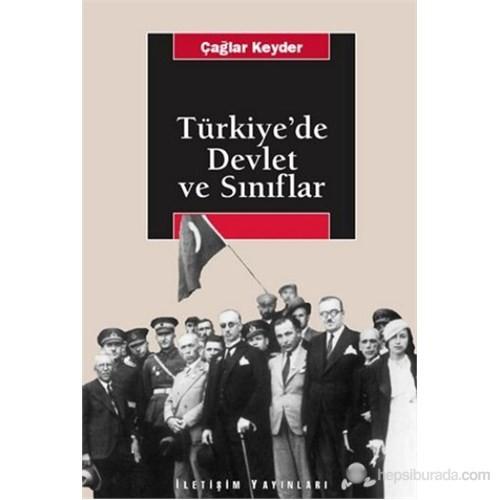 Türkiyede Devlet Ve Sınıflar-Çağlar Keyder