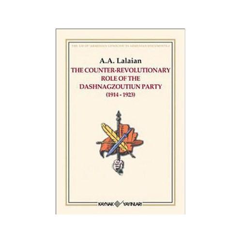 The Counter Revolutionary Role Of The Dashnagzoutiun Party