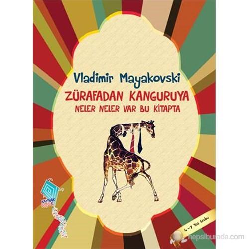 Zürafadan Kanguruya Neler Neler Var Bu Kitapta-Vladimir Mayakovski