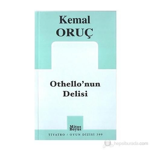 Othello'Nun Delisi-Kemal Oruç