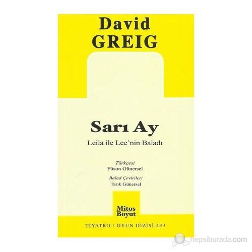 Sarı Ay - Leila İle Lee'Nin Baladı-David Greig