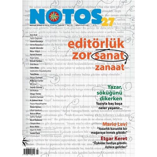 Notos 27. Sayı - Editörlük Zor Zanaat