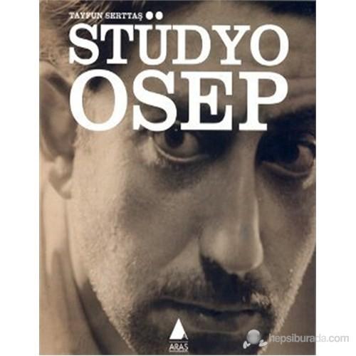 Stüdyo Osep-Tayfun Serttaş